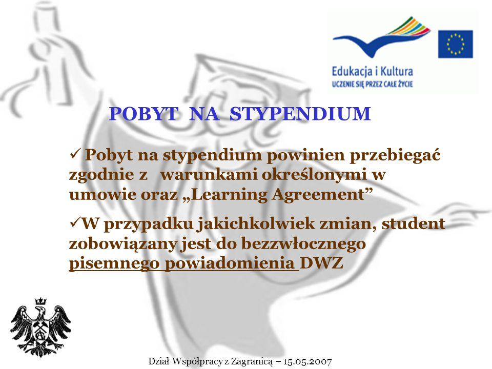 Dział Współpracy z Zagranicą – 15.05.2007 Dodatkowe informacje dostępne są: - na stronie internetowej Narodowego Funduszu Zdrowia www.nfz.gov.pl/ue -w