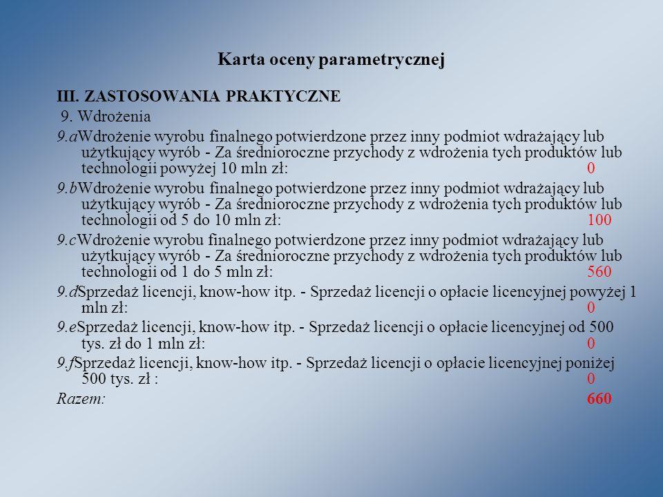 Karta oceny parametrycznej III. ZASTOSOWANIA PRAKTYCZNE 9.