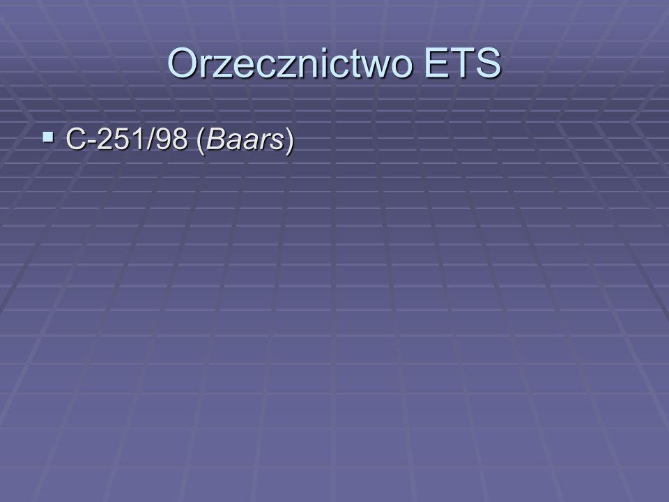 Orzecznictwo ETS  C-251/98 (Baars)