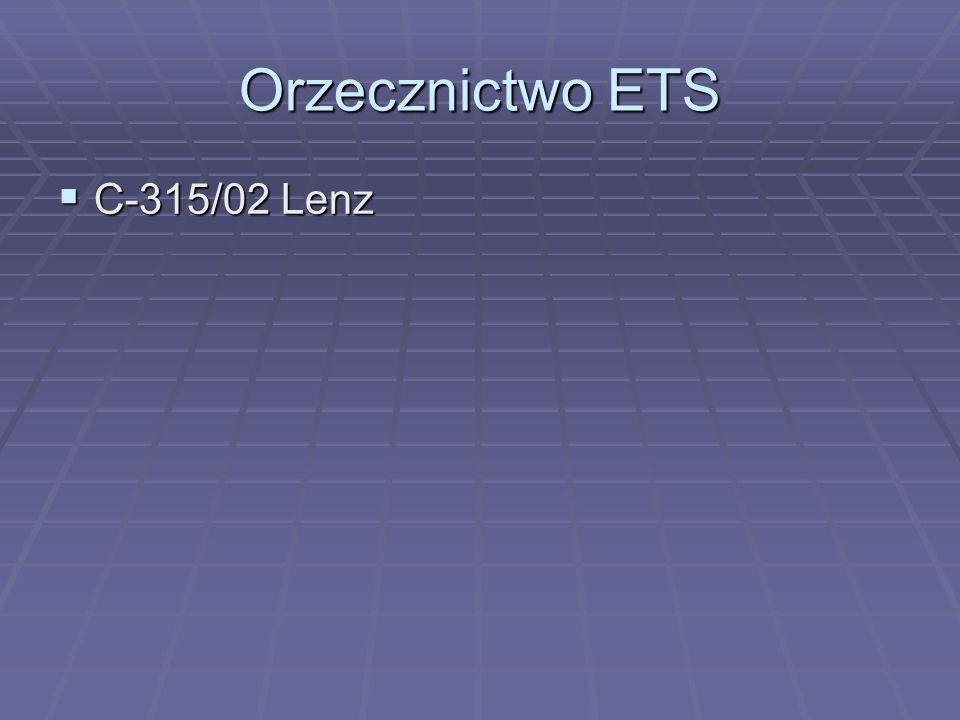 Orzecznictwo ETS  C-315/02 Lenz