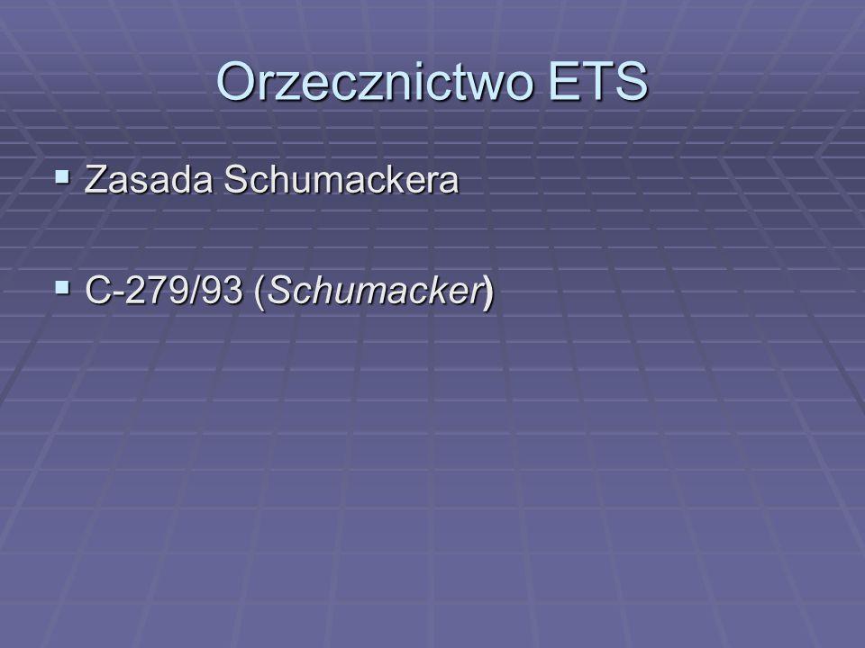 Orzecznictwo ETS  Zasada Schumackera  C-279/93 (Schumacker)