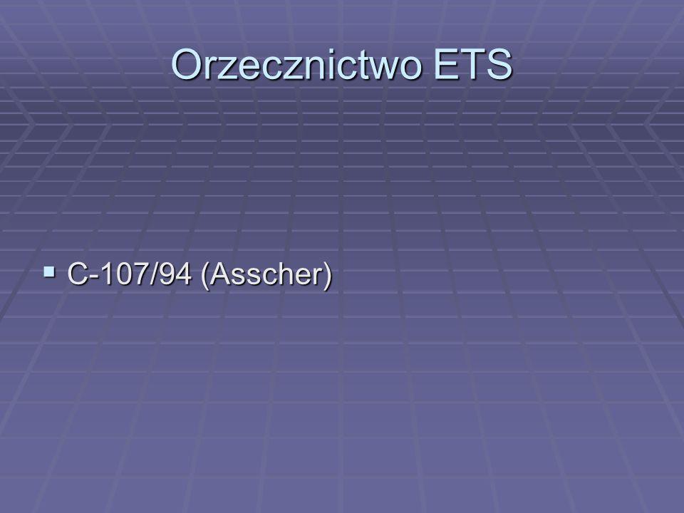 Orzecznictwo ETS  C-107/94 (Asscher)