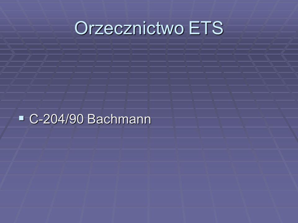 Orzecznictwo ETS  C-204/90 Bachmann