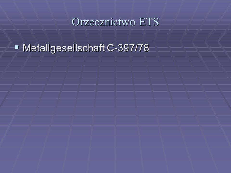 Orzecznictwo ETS  Metallgesellschaft C-397/78