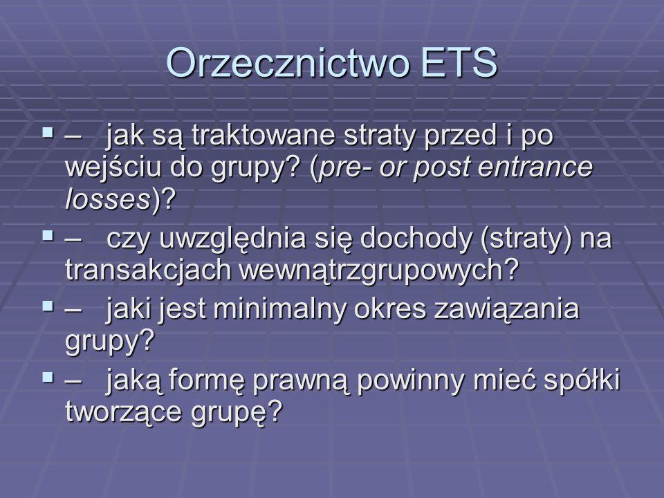 Orzecznictwo ETS  – jak są traktowane straty przed i po wejściu do grupy.