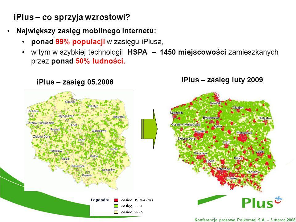 Konferencja prasowa Polkomtel S.A. – 5 marca 2008 iPlus – co sprzyja wzrostowi.