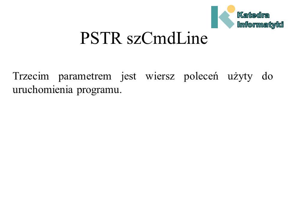 HINSTANCE hPrevInstance Uchwyt do poprzedniej realizacji programu.