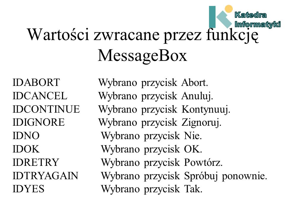 Przykład 2 #include int WINAPI WinMain(HINSTANCE hInstance, HINSTANCE hPrevinstance, PSTR szCmdLine, int iCmdShow) { while ( MessageBox( NULL, TEXT( Hello world.