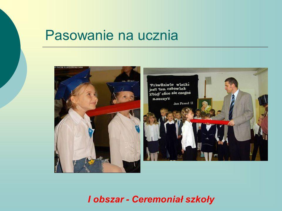 Zakończenie szkoły przez klasy szóste I obszar - Ceremoniał szkoły