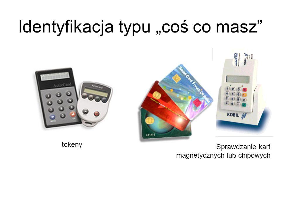 Najwygodniejsze dla konstruktorów systemów informatycznych są metody oparte na hasłach lub PIN Wadą jest ryzyko, że użytkownik zapomni hasło lub że intruz wejdzie nielegalnie w posiadanie hasła