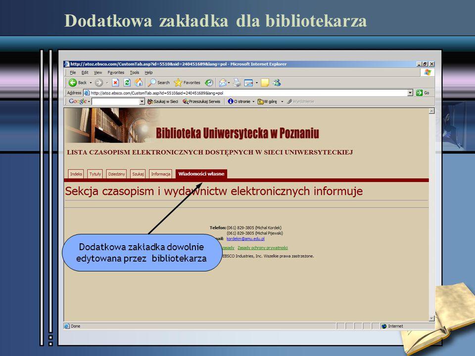 Dodatkowa zakładka dla bibliotekarza Dodatkowa zakładka dowolnie edytowana przez bibliotekarza