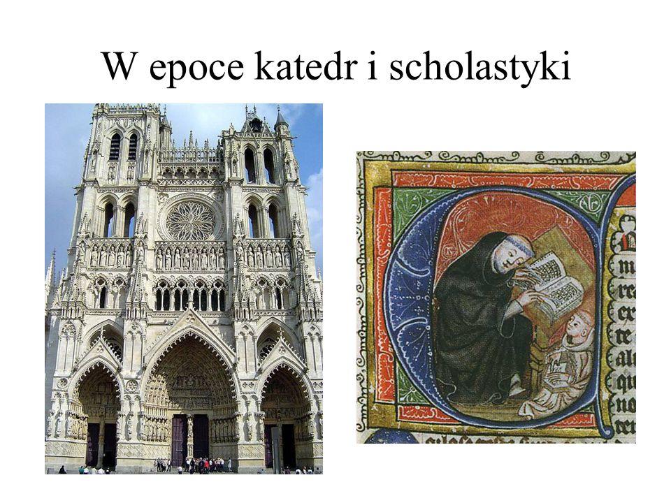 W epoce katedr i scholastyki