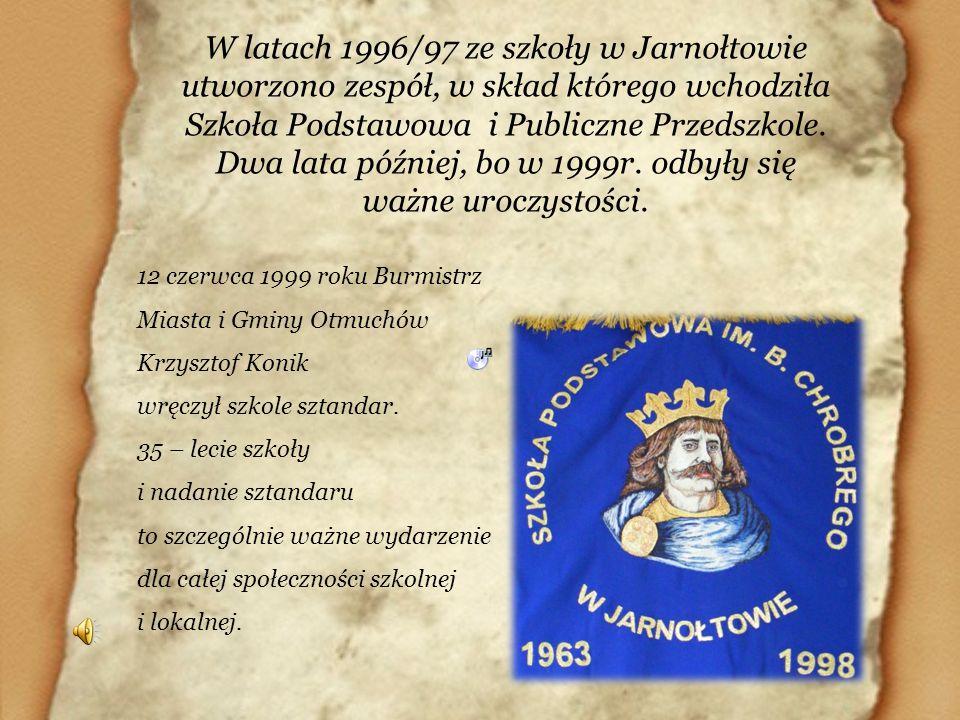 W latach 1996/97 ze szkoły w Jarnołtowie utworzono zespół, w skład którego wchodziła Szkoła Podstawowa i Publiczne Przedszkole. Dwa lata później, bo w