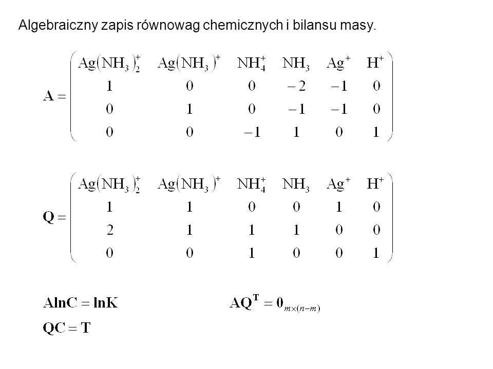 Algebraiczny zapis równowag chemicznych i bilansu masy.