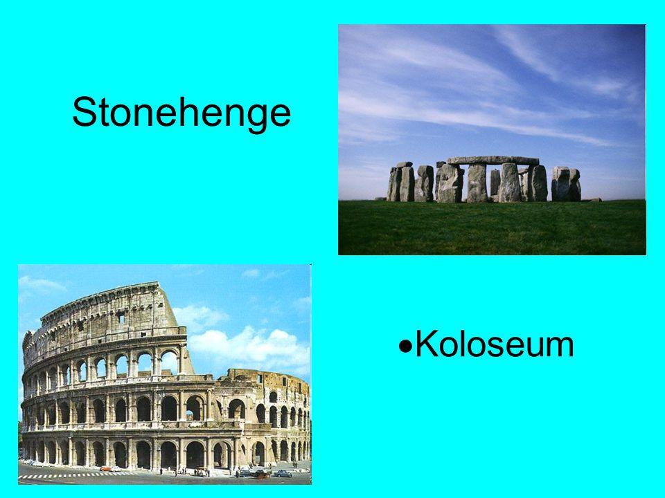Stonehenge  Koloseum