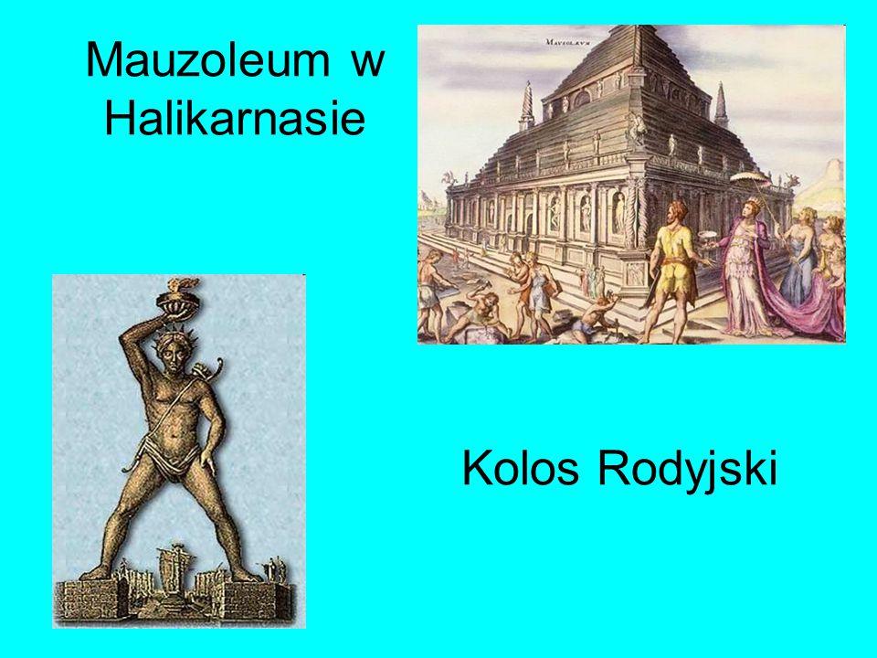 Mauzoleum w Halikarnasie Kolos Rodyjski