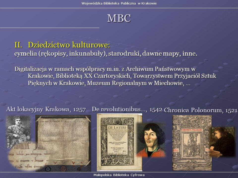 II.Dziedzictwo kulturowe: cymelia (rękopisy, inkunabuły), starodruki, dawne mapy, inne.