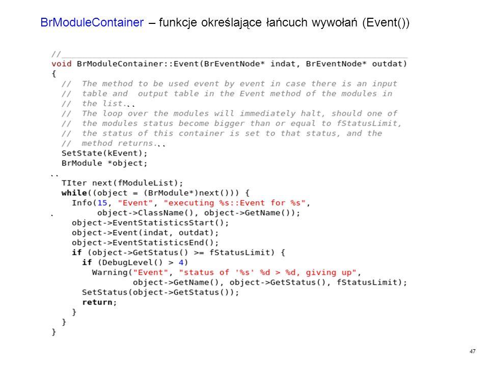 47 BrModuleContainer – funkcje określające łańcuch wywołań (Event())