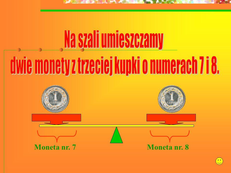 Moneta nr. 7Moneta nr. 8
