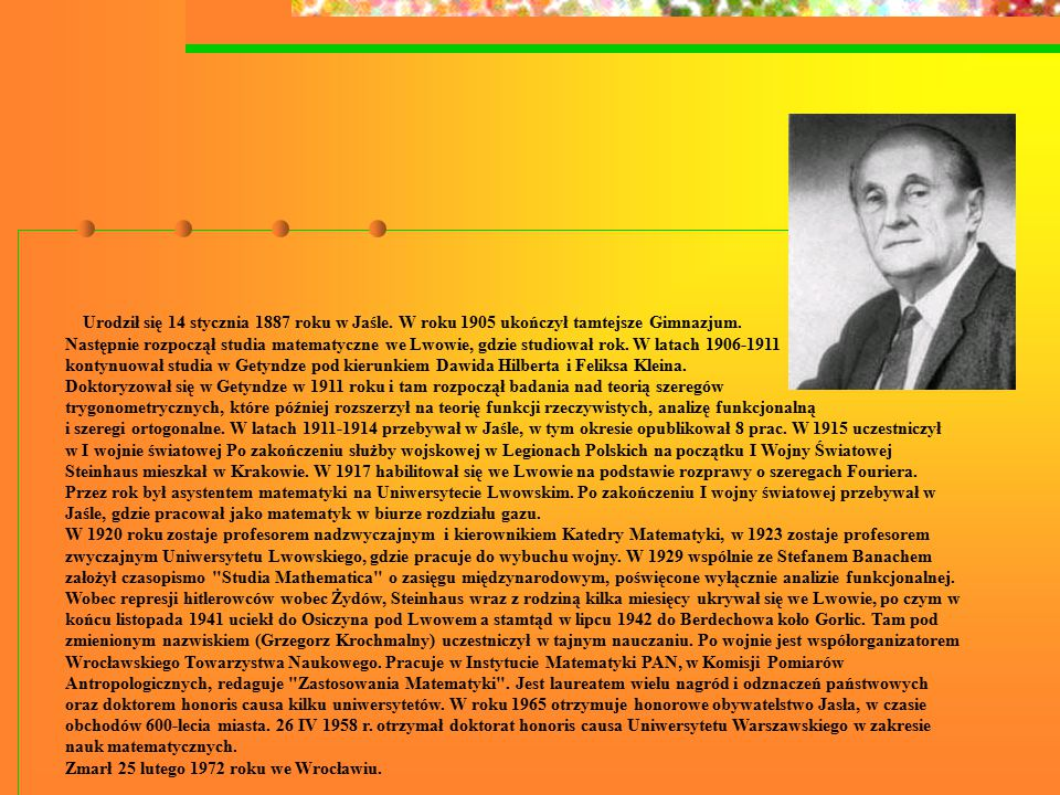 Urodził się 14 stycznia 1887 roku w Jaśle. W roku 1905 ukończył tamtejsze Gimnazjum.