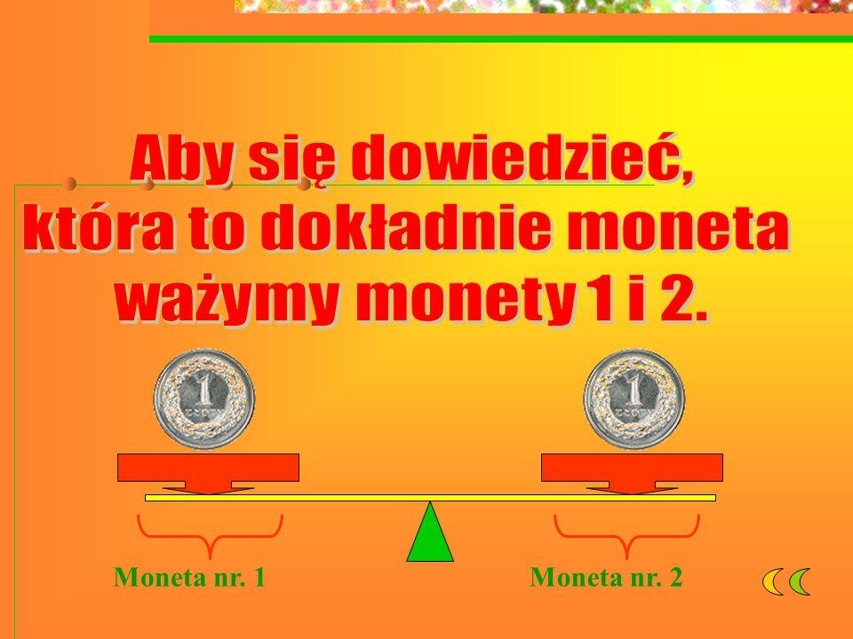 Moneta nr. 1Moneta nr. 2