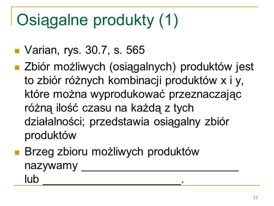 12 Osiągalne produkty (1) Varian, rys.30.7, s.