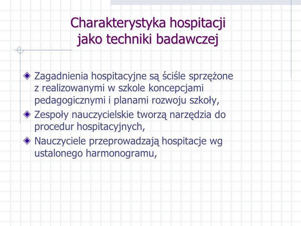 Hospitacja diagnozująca - definicja Cel Cel – hospitowanie umiejętności i postaw uczniów.