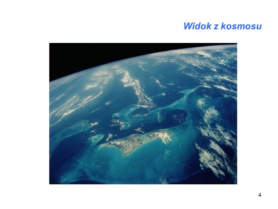 4 Widok z kosmosu