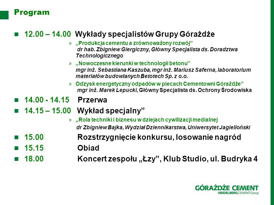 """12.00 – 14.00 Wykłady specjalistów Grupy Górażdże »""""Produkcja cementu a zrównoważony rozwój dr hab."""