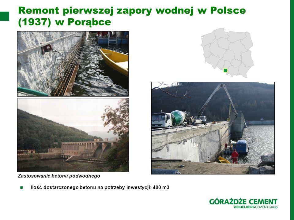 Remont pierwszej zapory wodnej w Polsce (1937) w Porąbce Ilość dostarczonego betonu na potrzeby inwestycji: 400 m3 Zastosowanie betonu podwodnego
