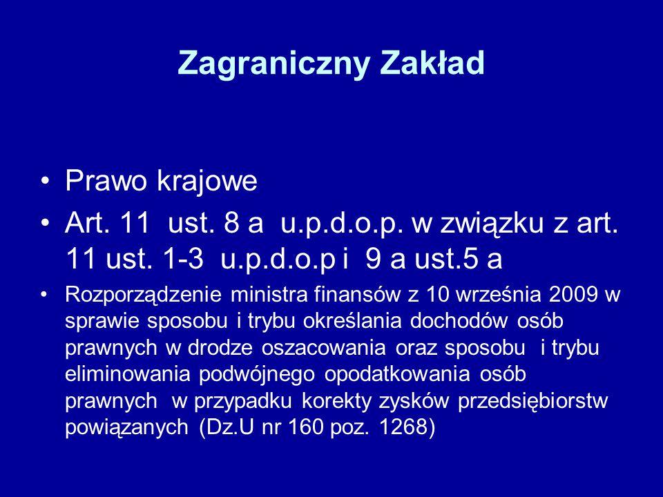 Zagraniczny Zakład Prawo krajowe Art. 11 ust. 8 a u.p.d.o.p.