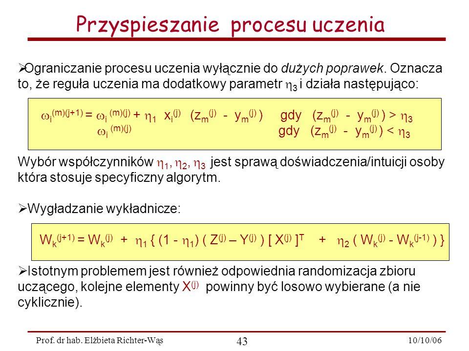 10/10/06 43 Prof.dr hab.