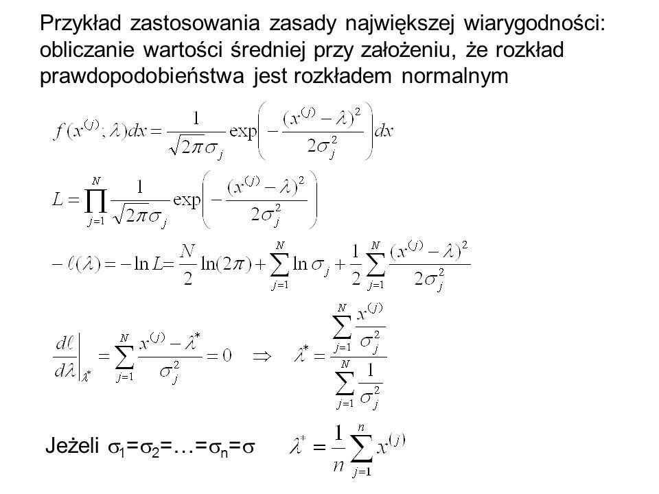 Właściwości asymptotyczne funkcji wiarygodności Dla dużych prób