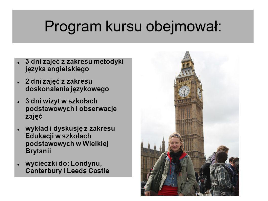 Program kursu obejmował: 3 dni zajęć z zakresu metodyki języka angielskiego 2 dni zajęć z zakresu doskonalenia językowego 3 dni wizyt w szkołach podst