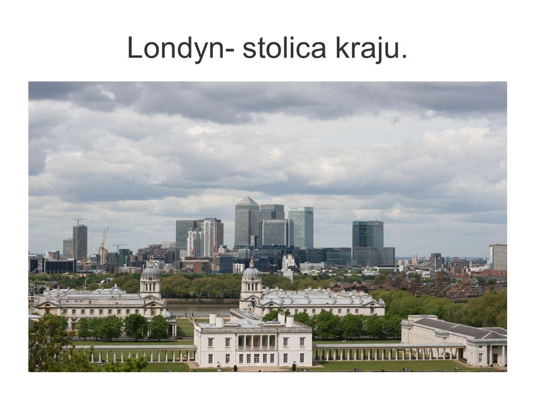 Londyn- stolica kraju.