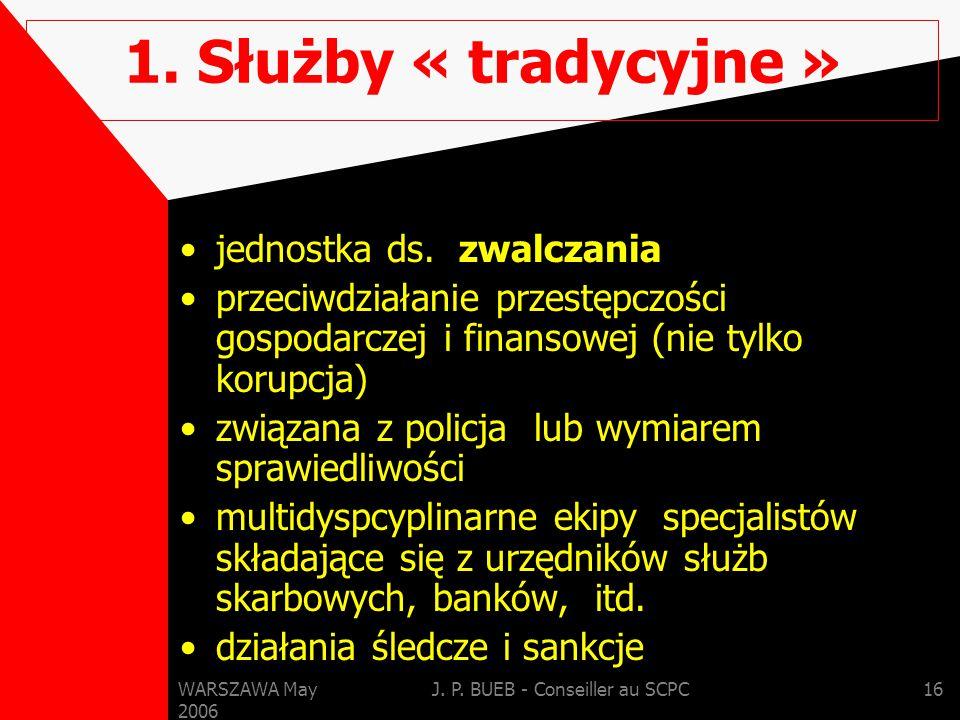 WARSZAWA May 2006 J. P. BUEB - Conseiller au SCPC16 1.
