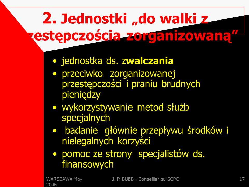 WARSZAWA May 2006 J. P. BUEB - Conseiller au SCPC17 2.