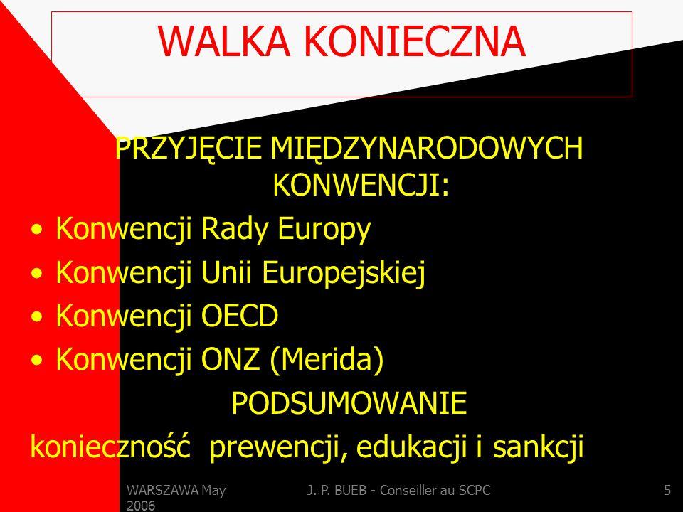 WARSZAWA May 2006 J.P. BUEB - Conseiller au SCPC16 1.