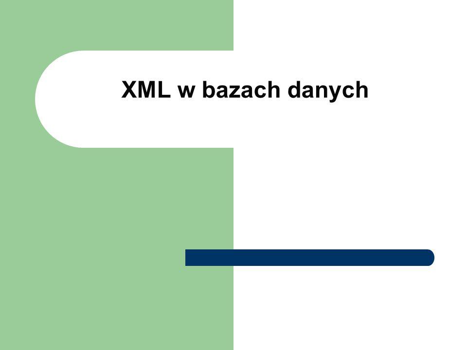 XML w bazach danych