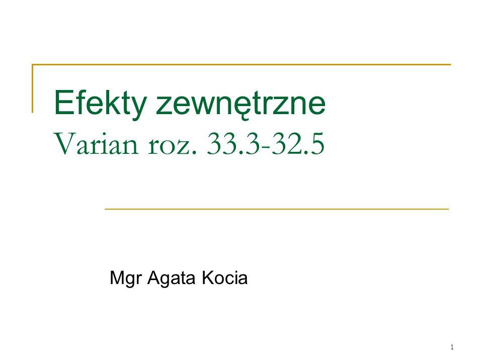 1 Efekty zewnętrzne Varian roz. 33.3-32.5 Mgr Agata Kocia
