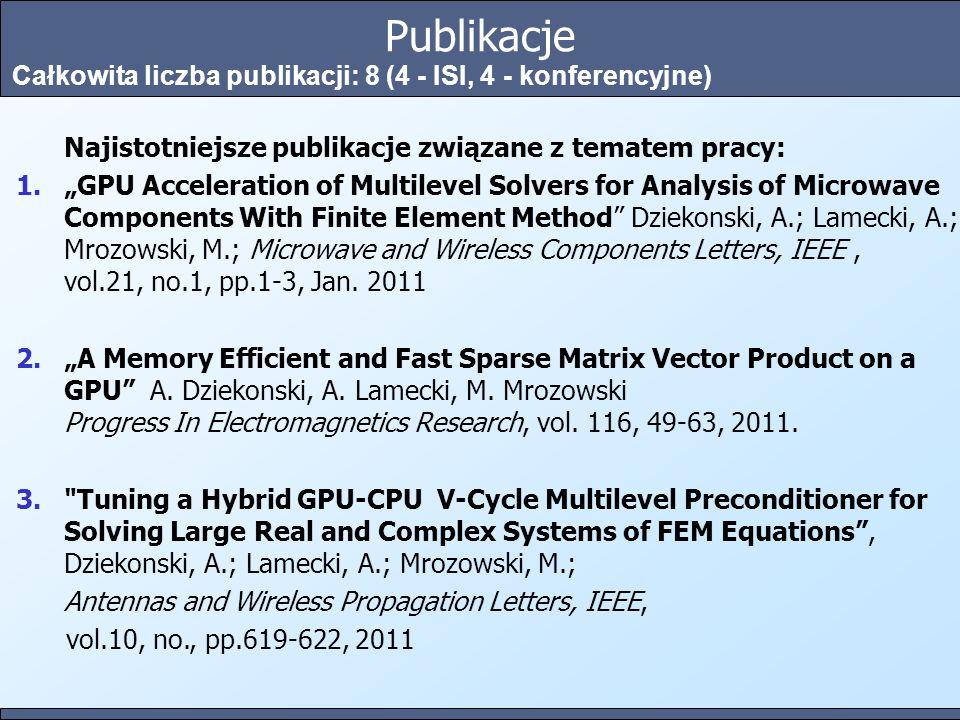 Optymalizacja wydajności obliczeniowej metody elementów skończonych w architekturze CUDA Teza pracy: 1.