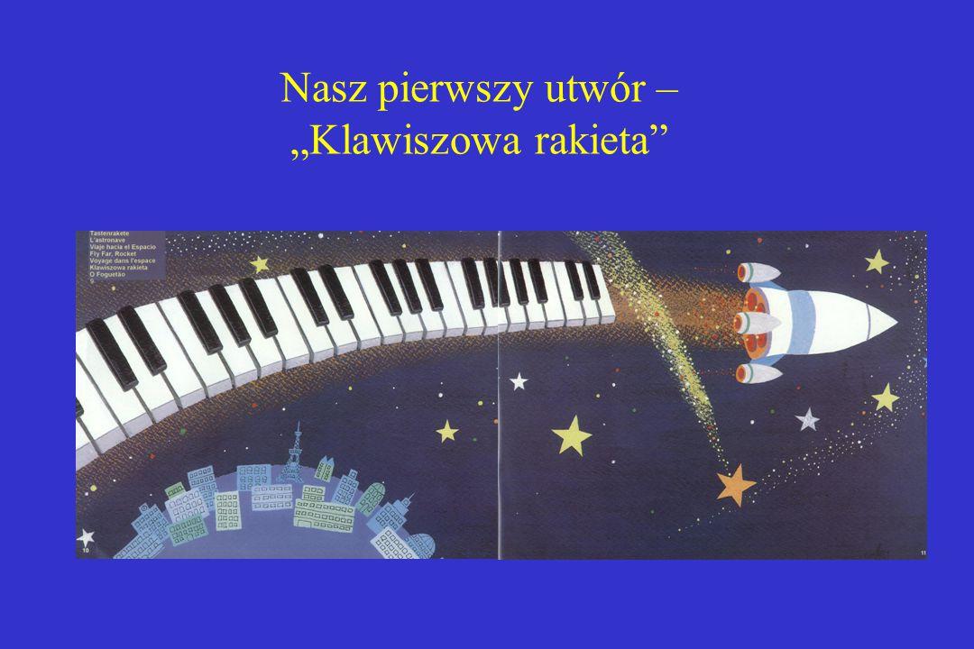 """Nasz pierwszy utwór – """"Klawiszowa rakieta"""