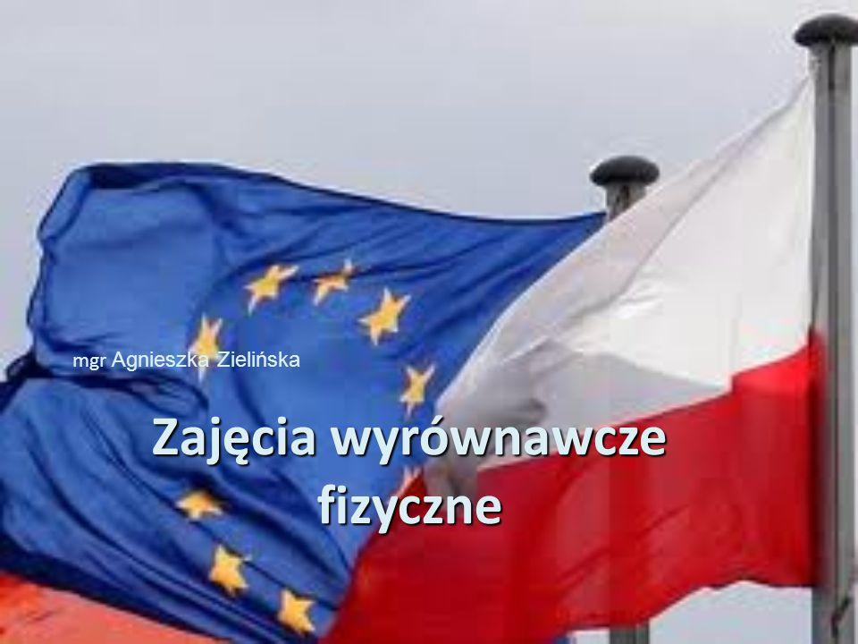 Zajęcia wyrównawcze fizyczne mgr Agnieszka Zielińska