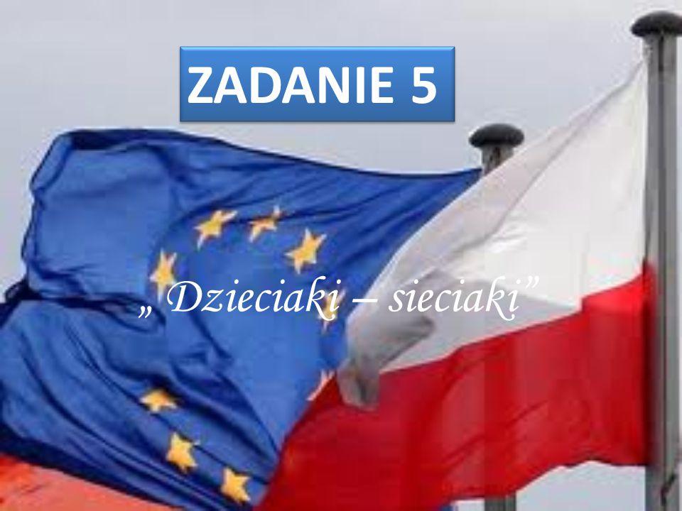 """"""" Dzieciaki – sieciaki"""" ZADANIE 5"""