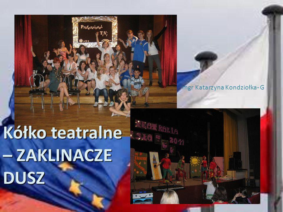 Kółko teatralne – ZAKLINACZE DUSZ mgr Katarzyna Kondziołka- G