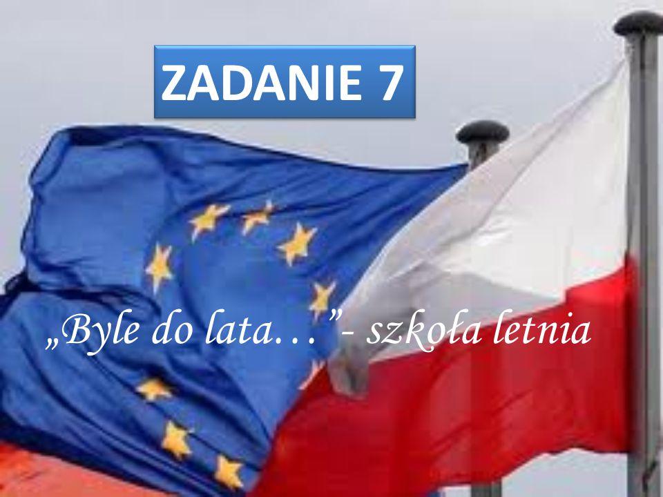 """""""Byle do lata…""""- szkoła letnia ZADANIE 7"""