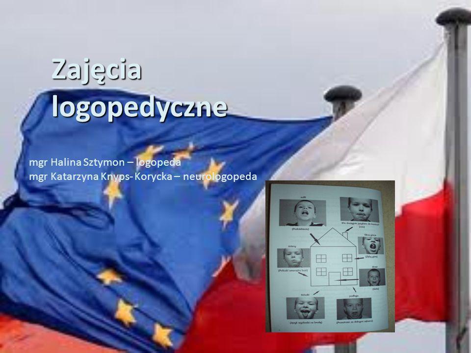 Zajęcia logopedyczne mgr Halina Sztymon – logopeda mgr Katarzyna Knyps- Korycka – neurologopeda