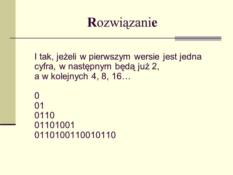 Rozwiązanie Kiedy rozłożymy te cyfry na takie rzędy możemy dostrzec pewną regułę, według której wyrazy te zostały napisane.