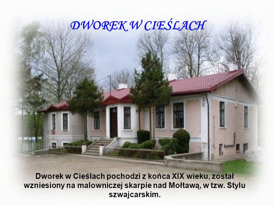 DWOREK W CIEŚLACH Dworek w Cieślach pochodzi z końca XIX wieku, został wzniesiony na malowniczej skarpie nad Mołtawą, w tzw. Stylu szwajcarskim.