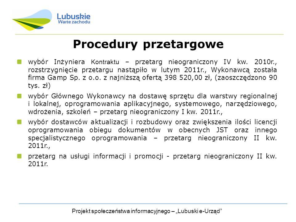 """Projekt społeczeństwa informacyjnego – """"Lubuski e-Urząd Procedury przetargowe wybór Inżyniera Kontraktu – przetarg nieograniczony IV kw."""